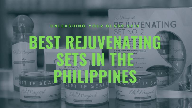 best rejuvenating set Philippines