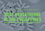 Best Glutathione Philippines